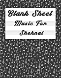 Blank Sheet Music For Shehnai: Music Manuscript Paper, Clefs Notebook,(8.5 x 11 IN) 120 Pages,110 full staved sheet, music sketchbook, Composition ... | gifts Standard for students / Professionals