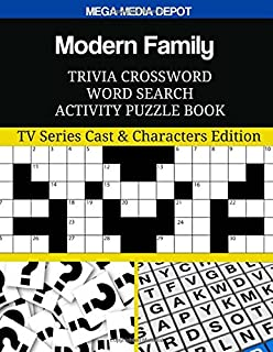Modern Family Trivia Crossword Word Search Activity Puzzle Book: TV Series Cast & Characters Edition