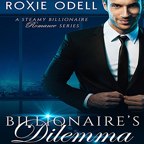 Couverture de The Billionaire's Dilemma: Special Limited Box Set Edition