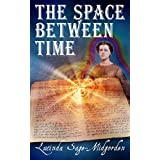 The Space Between Time (English Edition)