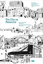 The City as a Resource: Concepts and Methods for Urban Design