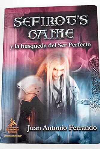 Sefirot`s Game y la búsqueda del Ser Perfecto