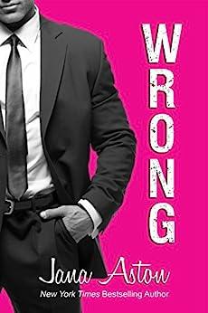 Wrong (Wrong Series Book 1) by [Jana Aston]
