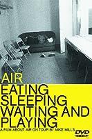 Eating Sleeping Waiting & Playing [DVD]