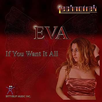 If You Want It All (feat. Eva)