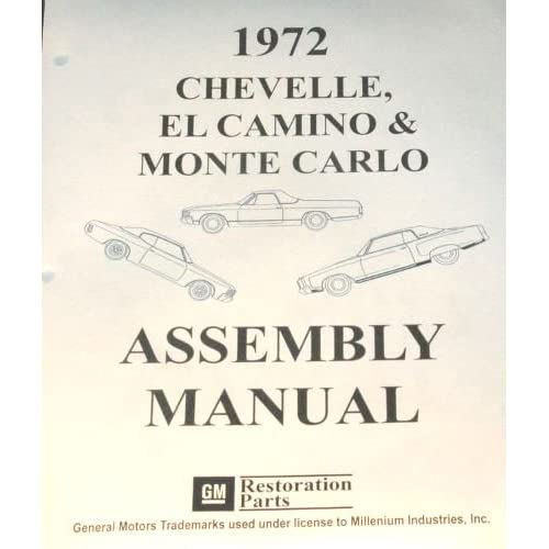 1972 CHEVROLET FACTORY ASSEMBLY MANUAL  CHEVELLE  EL CAMINO  MODELS