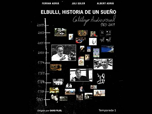 El Bulli: The story of a dream - Season 1