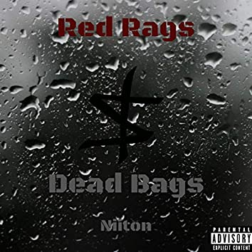Red Rags, Dead Bags