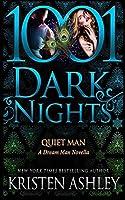 Quiet Man: A Dream Man Novella (1001 Dark Nights)