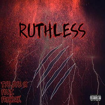 Ruthless (feat. Frunzik)