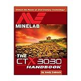 Andy Sabisch - Manual de Detector de Metales CTX 3030 de Minelab por Andy Sabisch
