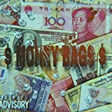 dollar signs(Money bags) [Explicit]