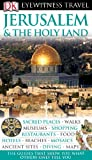 Jerusalem and the Holy Land (Eyewitness Travel Guides)