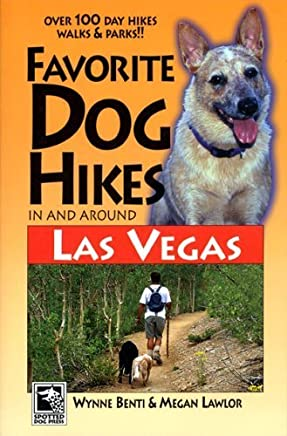 Favorite Dog Hikes in And Around Las Vegas by Megan Lawlor Wynne Benti (2006-01-15)