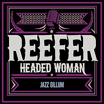 Reefer Headed Woman