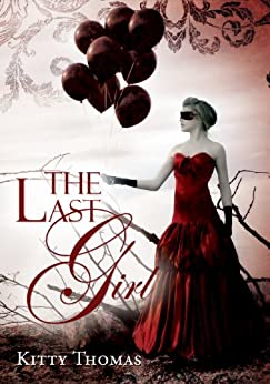 The Last Girl by [Kitty Thomas]