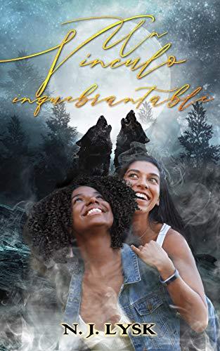 Un Vínculo Inquebrantable: Un Romance Lésbico en el Omegaverse