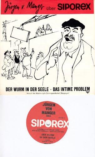 MANGER, JÜRGEN VON / über SIPOREX / DER WURM IN DER SEELE / DAS INTIME PROBLEM / Vorsicht bei Abspielung in Damengesellschaft! Baujargon! / PROMOTION / Bildhülle / SIPOREX RESCO # 33-56505 . T 76156 / Deutsche Pressung / 7 Vinyl Single Schallplatte