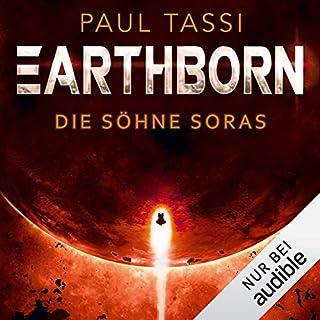 Die Söhne Soras     Earthborn 3              Autor:                                                                                                                                 Paul Tassi                               Sprecher:                                                                                                                                 Josef Vossenkuhl                      Spieldauer: 22 Std. und 12 Min.     439 Bewertungen     Gesamt 4,6