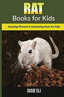 Rat: Amazing Pictures & Interesting Facts for Kids (Books for Kids)