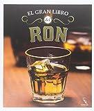 El Gran Libro Del Ron