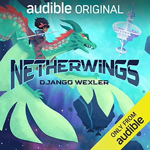 Netherwings Audiobook By Django Wexler cover art