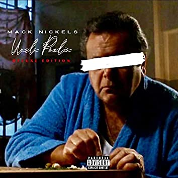 Uncle Paulie Deluxe Edition