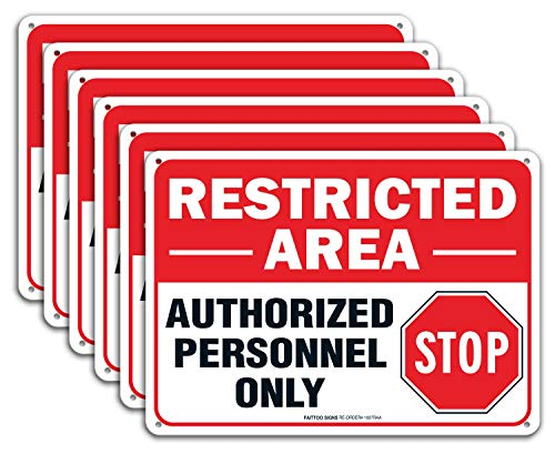 (6 Pack) Restricted Area Sign Authorized Personnel Only, Do Not Enter Sign, 10 x 7 Inches .40 Rust Free Aluminum, UV Protected, Weather Resistant, Waterproof, Durable Ink,Easy to Mount