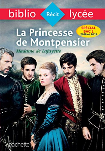 Bibliolycée - La Princesse de Montpensier, Madame de Lafayette