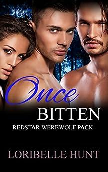 Once Bitten: Werewolf MMF Romance (Spellbound Moon Book 1) by [Loribelle Hunt]