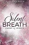 Silent Breath: Cassy & Lennis