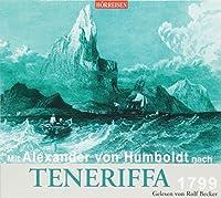 Mit Alexander von Humboldt nach Teneriffa