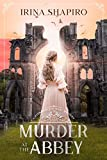Murder at the Abbey: A Redmond and Haze Mystery Book 2 (Redmond and Haze Mysteries)