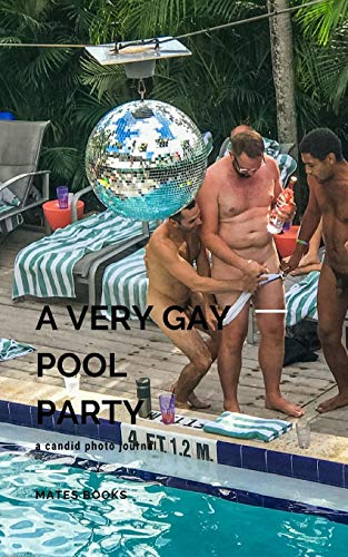 A very Gay Pool Party