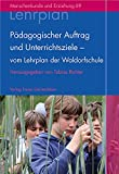 Pädagogischer Auftrag und Unterrichtsziele - vom Lehrplan der Waldorfschule (Menschenkunde und Erziehung)