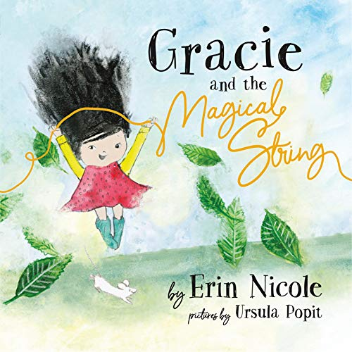 Gracie and the Magical String (English Edition)