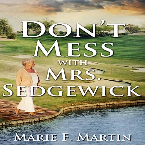 Don't Mess with Mrs. Sedgewick audiobook cover art