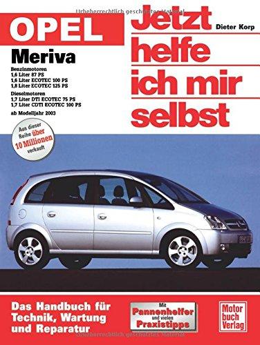 Opel Meriva: Benziner und Diesel ab Modelljahr 2003