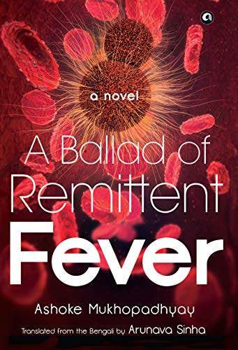 A BALLAD OF REMITTENT FEVER (English Edition)