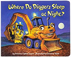 Where Do Diggers Sleep at Night?, a Reading Boots best truck book