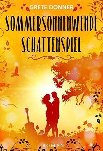 Sommersonnenwende: Schattenspiel