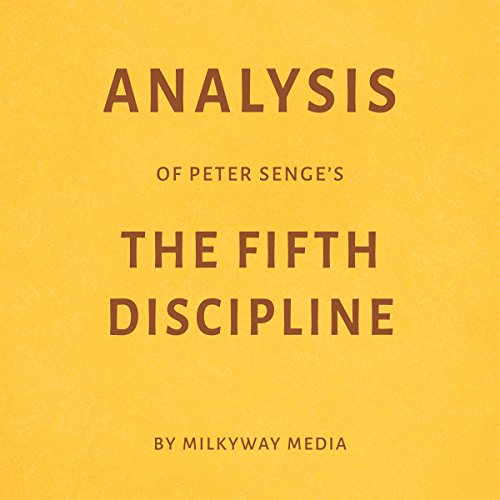 Analysis of Peter Senge's The Fifth Discipline audiobook cover art