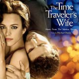 The Time Traveler's Wife (Music From The Motion Picture)