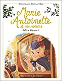 Marie-Antoinette et ses soeurs, Tome 4 - Adieu Vienne !