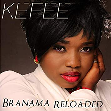 Branama Reloaded