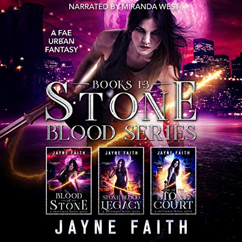 Stone Blood Series: Books 1-3 Audiobook By Jayne Faith cover art
