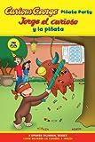 Jorge el curioso y la pinata / Curious George Pinata Party Bilingual Edition (CGTV Reader) (Spanish Edition)