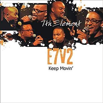 Keep Movin' e7v2