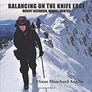 Balancing on the Knife Edge: Mount Katahdin | Winter