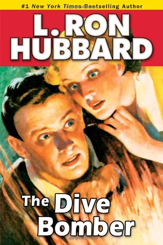 The Dive Bomber: A High-Flying Adventure of Love and Danger (Stories from the Golden Age)